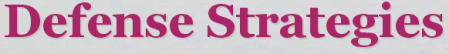 DEFENCE STRATEGIES