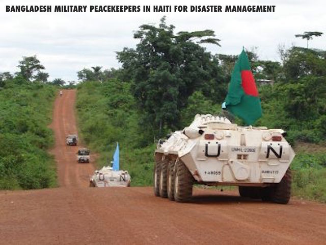 bangladesh military peacekeepers in Haiti for disaster management